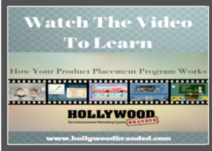 Your Product Placement Campaign with Hollywood Branded